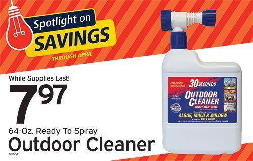 April spotlight on saving special of outdoor cleaner.